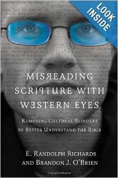 Misreading Scripture with Western Eyes, illustrates the importance of knowing background information (like culture).