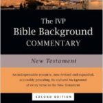 New Testament Bible Background Commentary