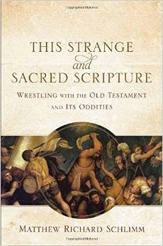 """""""This Strange and Sacred Scripture,"""" is a provocative new book that deals with some of the difficulties of the Old Testament."""