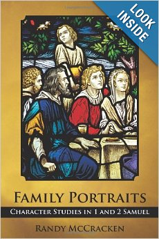 Family Portraits: Character Studies in 1 and 2 Samuel